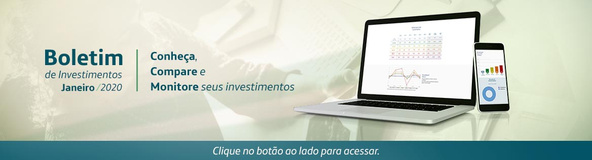 Boletim de Investimentos Janeiro